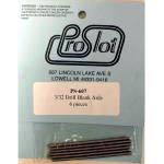 "PROSLOT Ø3/32"" (2.36 mm) DRILL BLANK AXLE, (length 58 mm) - #PS-607"